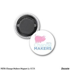 PETA Change Makers Magnet