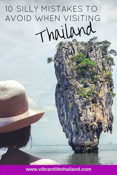 Traveling to Thailand for the first time is not always easy for tourists. We take a look at some mistakes to avoid. #Thailand #Travel