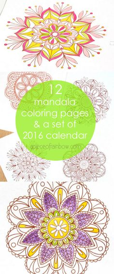 Mandala Coloring Pages + 2016 Calendar - A Piece Of Rainbow