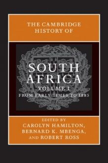 The Cambridge History of South Africa (Volume 1) , 978-0521517942, Robert Ross, Cambridge University Press; 1 edition