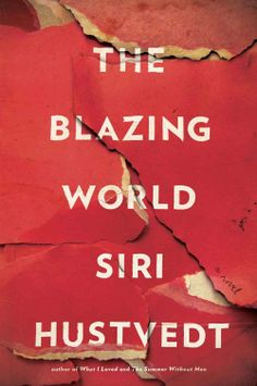 The Blazing World by Siri Hustvedt Design by Christopher Lin #bookcovers #bookcoverdesign