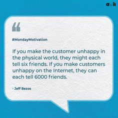 This quote also drives home the truth that customers can share their experience with a vast number of people instantly. This is why it is so important that you be careful with what you put out. #amh #monday #jeffbezos #amazon #brand #brandstrategies #brandstrategy #successful #businessmind #businessstrategy #customer #businessquotes #quotes #quoteoftheday #motivation #mondaymotivation #mondaythoughts #businesssecrets #clients #agency #digitalmarketingagency #marketingagency #digitalmarketing