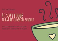 45 Soft Foods to Eat After Dental Surgery - - After dental surgery your mouth is going to be sore and you will have to be careful what you eat to avoid complications with healing. Whether you're getting teeth pulled, wisdom teeth extract…. Post Wisdom Teeth Removal, Food After Wisdom Teeth, What To Eat After Wisdom Teeth Removal, Eating After Tooth Extraction, Dental Extraction, Teeth Surgery, Dental Surgery, Dental Implants, Getting Wisdom Teeth Pulled