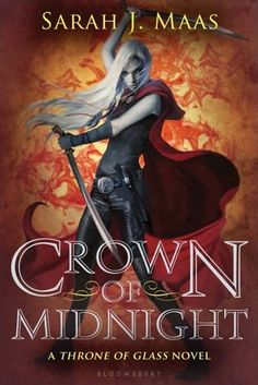 Crown of Midnight by Sarah J. Maas | Throne of Glass, BK#2 | Publisher: Bloomsbury | Publication Date: August 27, 2013 | sarahjmaas.com | #YA #fantasy