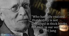 Who has fully realized that history is not contained in thick books, but lives in our very blood? Red Books, Carl Jung, Psychology, Blood, Funny Quotes, History, Words, Life, Theory