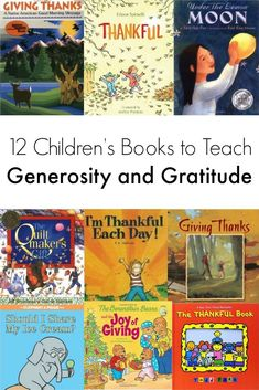 12 Children's Books to Teach Generosity and Gratitude: Teach kids what it means to be generous and grateful through stories. Here are 14 children's books to teach kids generosity and gratitude.