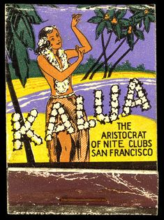 1940's back cover matchbook from Kalua - San Francisco, CA.