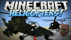 Minecraft | HELICOPTERS! (Realistic Helicopters in Minecraft!) | Mod Sho...
