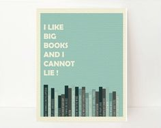 Customized- I Like Big Books And I Cannot Lie, 11x14, Typography, Library Art, Back To School Gift, Blue Wall art. $30.00, via Etsy.