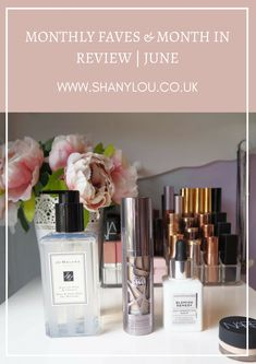 Monthly Faves & Month In Review | June