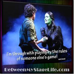 It's your life, your game, your rules. #MakeItHappen #PlayByMyRules #Wicked http://BetweenMyStageLife.com