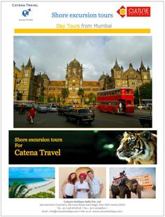 While cruising to India take a shore excursion tour with Culture Holiday India Ltd. They offer Mumbai, Cochin and Goa.