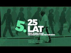 Mielzky / patr00 - 25 LAT feat. Kuba Knap (gramofony: The Returners) - YouTube