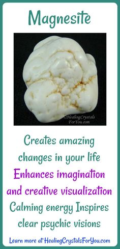 Magnesite inspires clear psychic visions. Enhances creative visualization and imagination. Calming vibration that creates amazing changes in your life