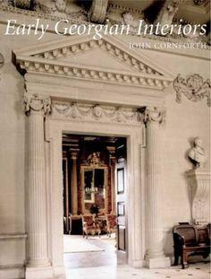 Early Georgian Interiors The Paul Mellon Centre For Studies In British ArtAmazon