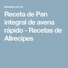 Receta de Pan integral de avena rápido - Recetas de Allrecipes