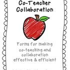 Co-Teacher Collaboration (Forms for Effective Collaboration) $