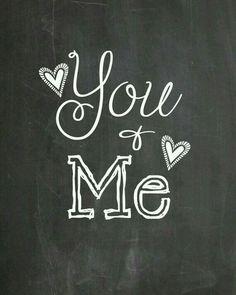 Me ♡ You
