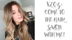 VLOG: COME TO THE HAIR SALON WITH ME!