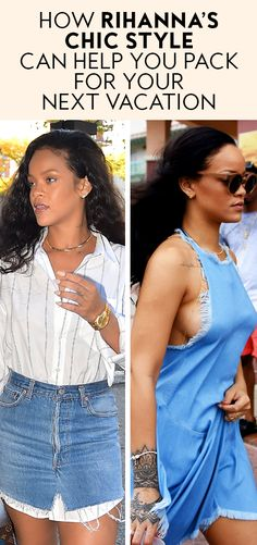 We use Rihanna's cool style as a guide for packing this vacation season