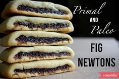 Primal Paleo fig newtons stacked- can substitute coconut oil for the butter if… Primal Recipes, Real Food Recipes, Cooking Recipes, Yummy Food, Chef Recipes, Italian Recipes, Yummy Recipes, Paleo Cookies, Paleo Treats