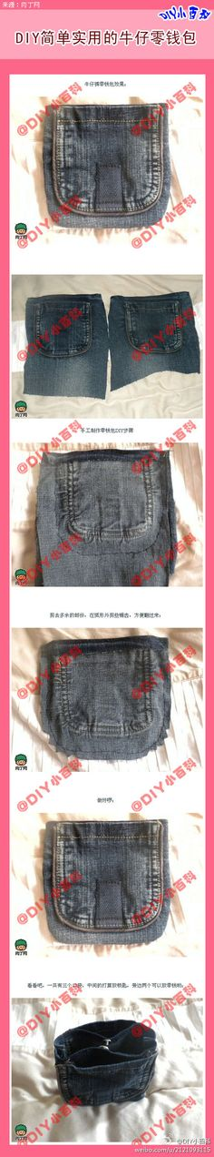 Turn your old denim jeans into a bag or coin purse! easy and cool, love it!