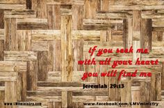 Jeremiah 29 13, Seek Me, Encouragement, Words, Quotes, Inspiration, Image, Quotations, Biblical Inspiration