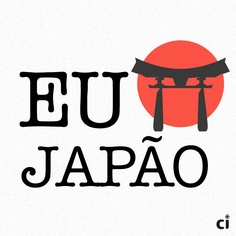 Eu <3 Japão