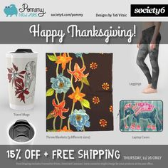 Happy Thanksgiving! Enjoy 15% today + Free Worldwide Shipping: https://society6.com/pommy/collection