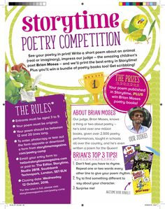 Enter our fantastic poetry competition for kids aged 3 to 9 and see your poem in print! Our judge is Brian Moses! Details here: http://www.storytimemagazine.com/poetry-comp