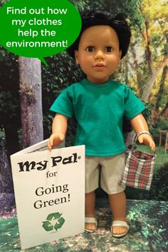 """18"""" boy doll - My Pal for Going Green! Outfit and accessories made from all re-used materials: purchased or donated """"old clothes"""" washed and cut apart to use as fabric"""