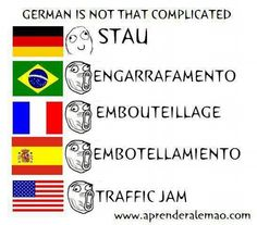 Stau - Traffic jam.. for once, German has the shortest word to define something! Liebe es!