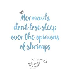 Inspirational Quotes to live by - Mermaid