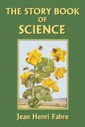The Story Book of Science : Henri Jean Fabre : 9781599150253 Science Curriculum, Science Books, Science Nature, Science Fun, Teaching Science, Then Sings My Soul, Fabre, Brand Story, Nature Study