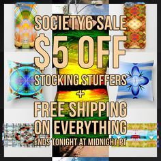 PROMO SCHEDULE & INFORMATION   11/21: 24 HR Only $5 Off Stocking Stuffers Free Shipping on Everything Starts at 12:00 AM PT Ends at 11:59 PM PT  Stocking Stuffers - phone cases, tote bags, carry-all pouches, leggings, t-shirts, v-necks, all-over print tees, biker tanks, tank tops, tapestries, coffee mugs, travel mugs, metal travel mugs, art prints, stationery cards  https://society6.com/fredericomaia  ❤