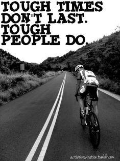 toughen up.