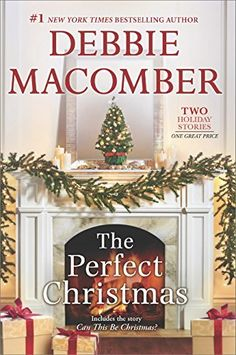 The Perfect Christmas by Debbie Macomber is a beautifully romantic book to read for women this holiday season.