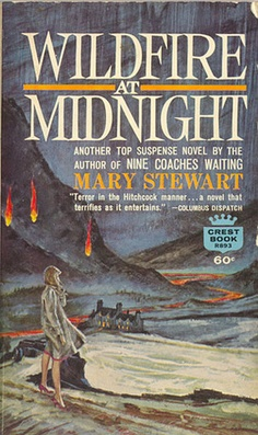 """""""Wildfire at Midnight"""" Mary Stewart Literature Books, Book Authors, Books To Read, My Books, Vintage Book Covers, Vintage Books, Gothic Books, Thriller Books, Romance Novels"""