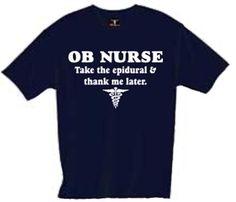 OB Nurse: Take the epidural and thank me later.