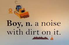Wall quote from EBay, construction decals from Target. On wall in the boys' construction themed bedroom.