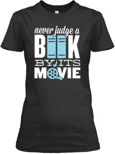 Never Judge A Book By Its Movie | Teespring (Linzi Clary) #read #books