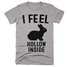 i feel hollow inside easter rabbit t-shirt #easter