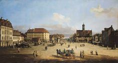 Bernardo Bellotto - Dresden, Neustädter Markt / Bellotto