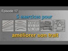 5 exercices pour [maitriser son trait] rapidement - YouTube