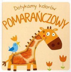 Dotykamy kolorów. Pomarańczowy - książki dla dzieci   ambelucja.pl Beautiful Pictures, Snoopy, Books, Kids, Fictional Characters, Inspiration, Art, Livros, Children