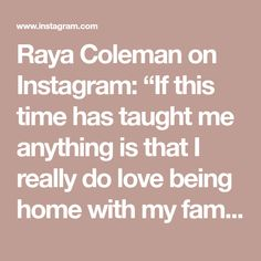 "Raya Coleman on Instagram: ""If this time has taught me anything is that I really do love being home with my family, putting makeup on is 100% my me time I NEED & a…"""