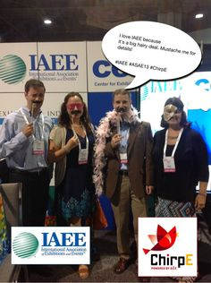 I love IAEE because it's a big hairy deal. Mustache me for details! #IAEE_HQ #ASAE13 #ChirpE #IAEE_MYM