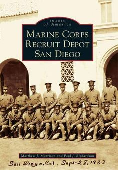 Marine Corps Recruit Depot San Diego (Images Of America) - Paperback - (January