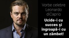 "Citate de Leonardo diCaprio: ""Ucide-i cu succes şi îngroapă-i cu un zâmbet!"" Leonardo Dicaprio, Romantic, Fictional Characters, Romance Movies, Fantasy Characters, Romantic Things, Romance"
