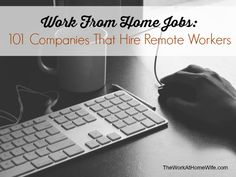 Work From Home Jobs 101 Companies That Hire Remote Workers